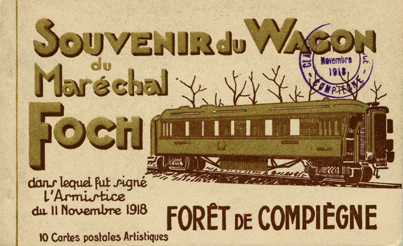 Postcard of the carriage in which the Armistice was signed