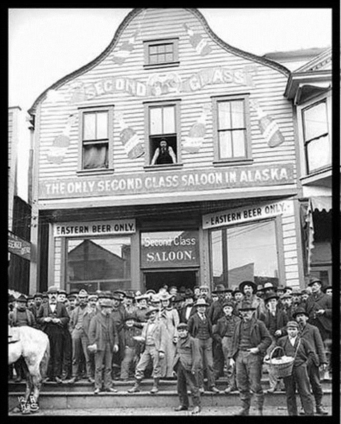Second Class Saloon...The saloon that Wyatt Earp and wife owned in Nome, Alaska between 1887-1901