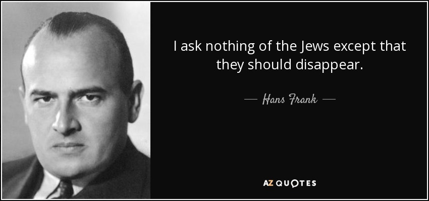 Quote by Hans Frank