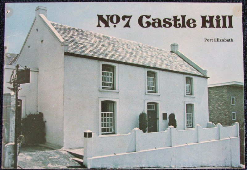 No. 7 Castle Hill Port Elizabeth Published by the Port Elizabeth Museum Board, 1975