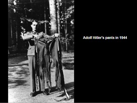 Adolph Hitler's pants after the July 1944 bomb blast