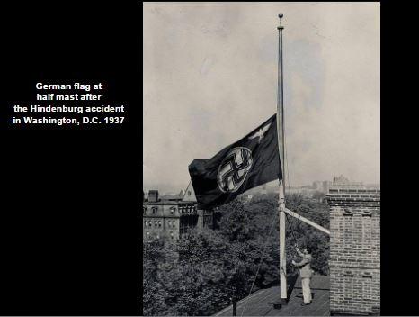 German flag at half mast in 1937 after crash of the Hindenburg