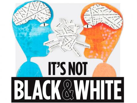It is not black or white