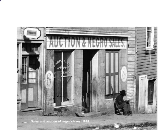 Shop selling negro slaves in 1858