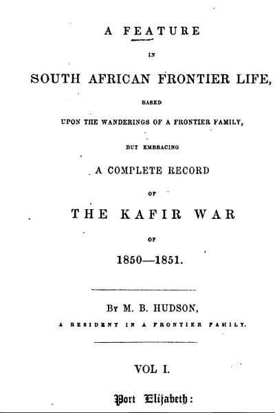 A Feature in South African Frontier Life