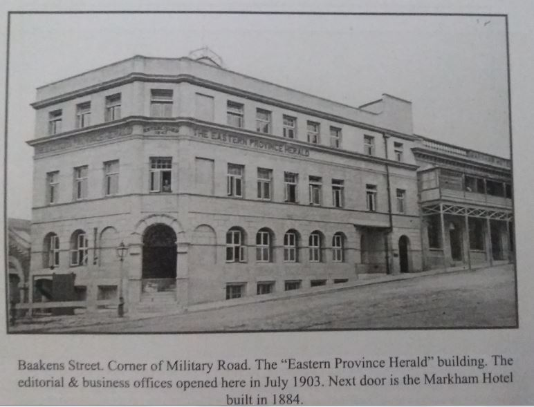 Eastern Province Herald Building on the corner of Baakens Street and Military Road. Opened in 1903