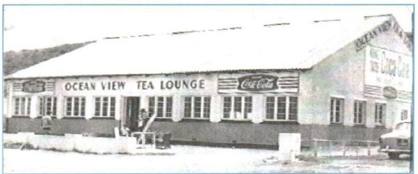 The Ocean View Tea Lounge that I knew as a kid: 1960s- 1970s